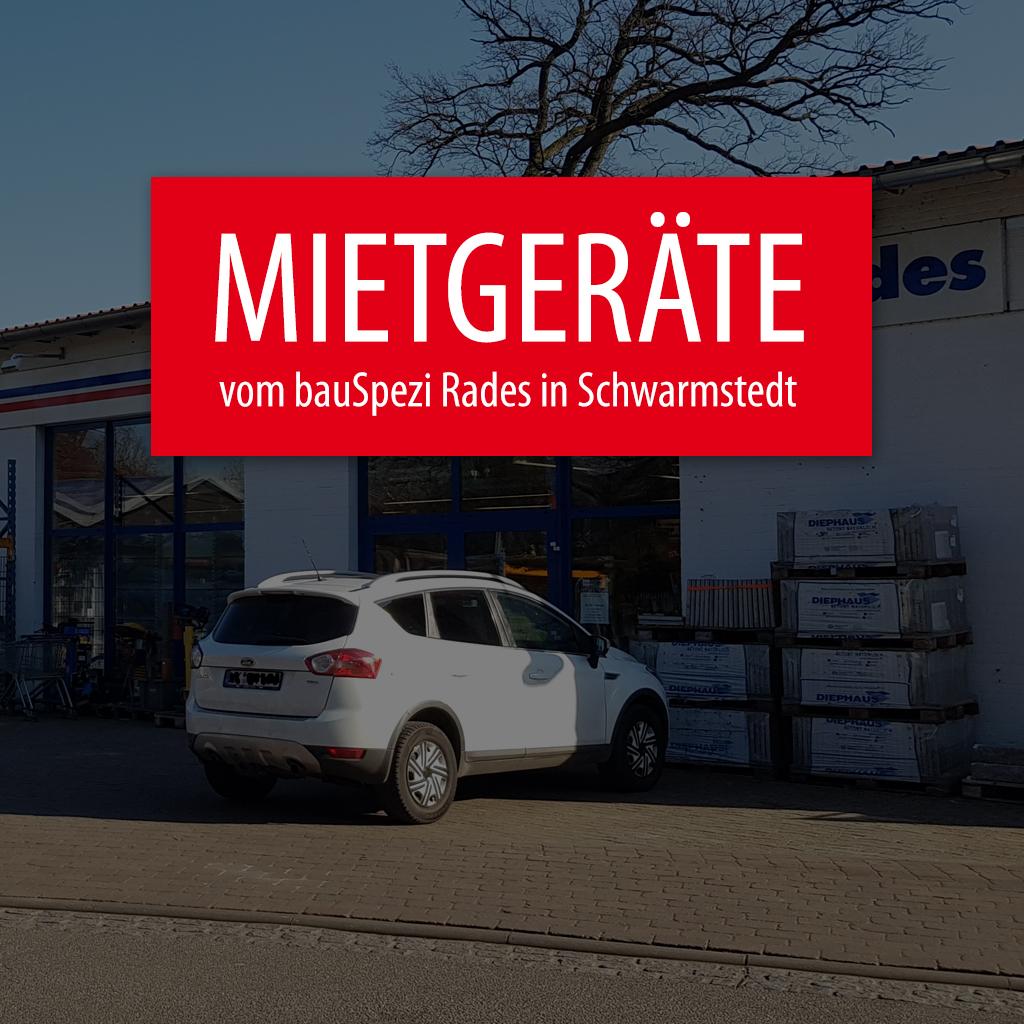 Mietgeräte vom bauSpezi Rades in Schwarmstedt